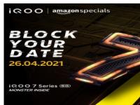 iQOO已确认将于4月26日推出iQOO 7系列手机